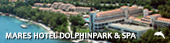 MARES HOTEL DOLPHINPARK & SPA